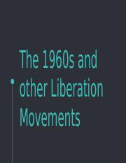 The 1960s and other Liberation Movements