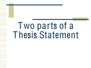 A-Two parts of a Thesis Statement