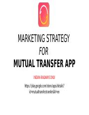 MARKETING STRATEGY FOR MUTUAL TRANSFER APP.pptx