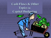 CH 10 - Capital Budgeting Cash Flows