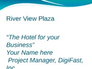 Final Project River View Plaza COM 140