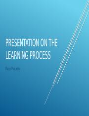 Paquette, Paige-Presentation on the Learning Process.pptx