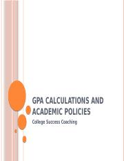 GPA Calculations and Academic Policies Edits.pptx