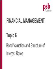 Topic 6 Bond Valuation and Interest (Chp 6)