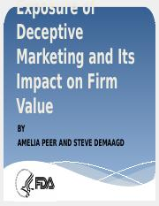 Regulatory Exposure of Deceptive Marketing and Its Impact on Firm Value.pptx