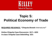 Topic+5_+Political+Economy+of+Trade