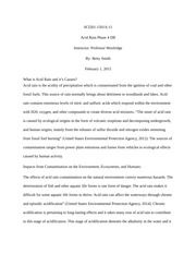 tropical rainforest the damage to the ecosystem has been drastic  4 pages sci201 acid rain phase 4 db professor woolridge
