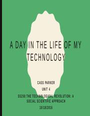 A day in a life of my technology