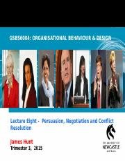 GSBS6004 L8  Negotiation and Conflict Resolution 2015 Weblearn.ppt
