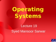 Operating Systems - CS604 Power Point Slides Lecture 19.pps