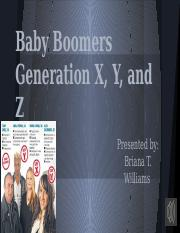 Baby Boomers  Generation X, Y, and Z