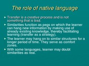 The role of native language