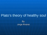 Plato's theory of healthy soul