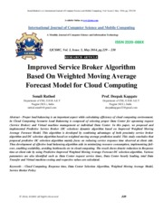 Improved Service Broker Algorithm Based On Weighted Moving Average Forecast Model for Cloud Computin