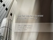Case Study 3- The Ted Stevens Scandal