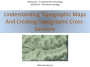 Basic Mapping, Topography, Cross Sections, Geological Maps and Cross Sections