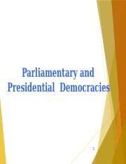 Parliamentary and Presidential Democracies.pptx