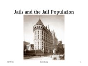 Sept. 16.2010. Jails and the Jail Population.Part 1