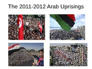 The 2011-2012 Arab Uprisings