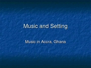 Week 4 Music in Accra, Ghana