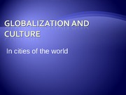 URS1006 Lecture 18 Globalization and Culture altered