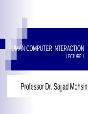 Hci Lecture 1 1 Pptx Human Computer Interaction Lecture 1 Adnan Abbasi Recommended Resources Text Book Human Computer Interaction A Dix Et Al 3rd Course Hero