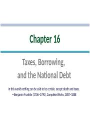 Ch 16 Taxes, Borrowing and the National Debt(1).pptx