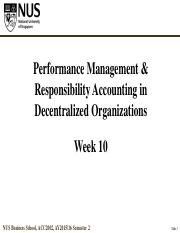 Week 10 Performance Management & Responsibility Accounting in Decentralized Organizations IVLE slide