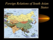 412-South Asia-Foreign Relations of SA states