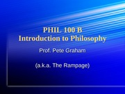 Introduction to Philosophy  (Fall '09) - class#1 for website