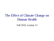 The Effect of Climate Change on Human Health_F10_Lect13