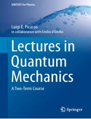 (UNITEXT for Physics) Luigi E. Picasso-Lectures in Quantum Mechanics_ A Two-Term Course-Springer Int