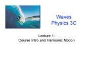 Lecture 1 - Osc. Motion (Ch. 12.1-12.2)