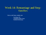 week 14 step-families sociology 169