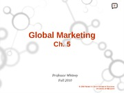 Ch. 5 Global Marketing Student Version