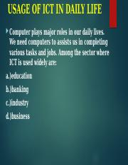 USAGE OF ICT IN DAILY LIFE LEC2.pptx