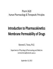 Topic 1 - Intro to Pharmokinetics - Membrane Permeability of Drugs