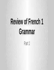 Review of Grammar from French 1.pptx