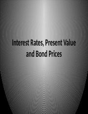 Interest Rates, Present Value and Bond Prices.pptx