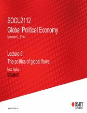 Lecture 5 - The politics of global flows