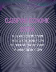 3 CLASSIFYING ECONOMIC SYSTEM.pptx