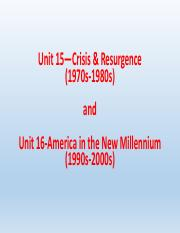 Unit 15-Crisis and Resurgence (1970s-1980s) & Unit 16-America in the New Millennium (1990s-2000s).pd