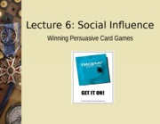 Lecture 6 Persuasion Card Talk
