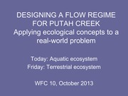 Lecture Slides on Reconciled Putah Creek