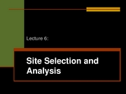 Lecture_6___Site_Selection_and_Analysis
