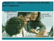 Chapter 16 - Selected Employent Benefits and Protections