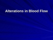Alterations in Blood Flow-patho