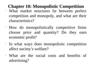 Chapter 10- Monopolistic Competition