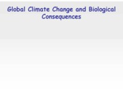 40 - global climate change and biological effects