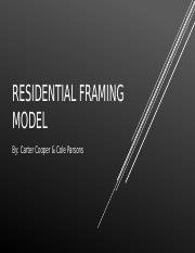 Residential Framing Model.pptx